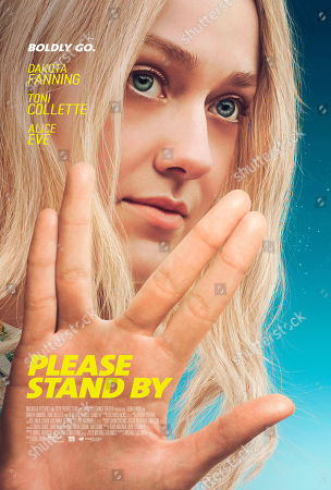 Stock Picture of Please Stand By (2017) Poster Art. Dakota Fanning