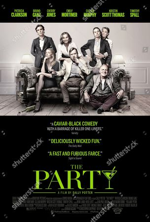 The Party (2017) Poster Art. Cillian Murphy, Patricia Clarkson, Kristin Scott Thomas, Timothy Spall, Emily Mortimer, Cherry Jones, Bruno Ganz