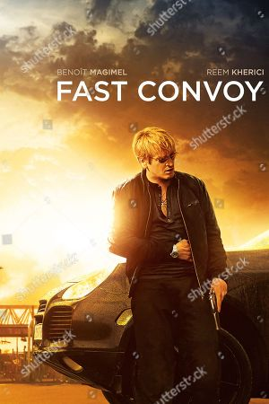 Fast Convoy (2016) Poster Art. Benoit Magimel