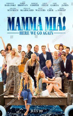 Mamma Mia! Here We Go Again (2018) Poster Art. Jeremy Irvine, Jessica Keenan Wynn, Cher, Andy Garcia, Alexa Davies, Hugh Skinner, Meryl Streep, Josh Dylan, Pierce Brosnan, Stellan Skarsgard, Julie Walters, Christine Baranski, Dominic Cooper, Colin Firth, Lily James, Amanda Seyfried