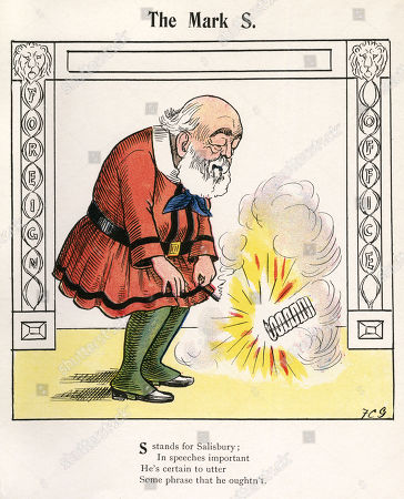 'The Mark S'. Robert Arthur Talbot Gascoyne-cecil 3rd Marquess of Salisbury (1830-1903) - British Conservative Statesman and Thrice Prime Minister Serving For A Total of Over 13 Years. Illustration by Francis Carruthers Gould (1844-1925) in the Political Struwwelpeter with Verses by Harold Begbie - 1900