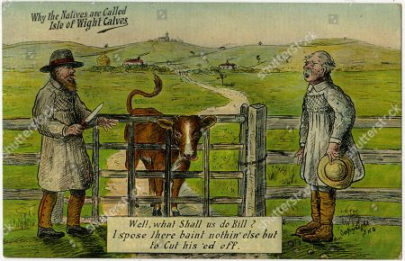 Why the 'Natives' Are Called Isle of Wight 'Calves'. 'Well What Shall Us Do Bill? I S'pose There Baint Nothin' Else But to Cut His 'Ed Off.'. Illustration by J H Fry, Reproduced On A Postcard