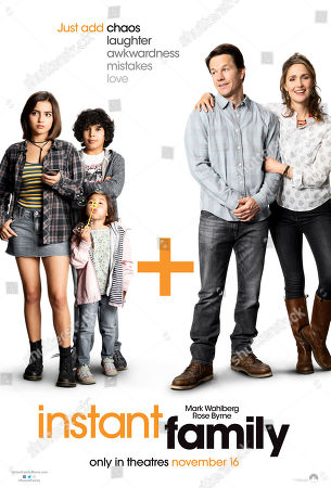 Stock Image of Instant Family (2018) Poster Art. Isabela Moner as Lizzy, Gustavo Quiroz as Juan, Julianna Gamiz as Lita, Mark Wahlberg as Pete, Rose Byrne as Ellie,